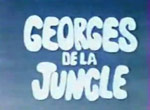 Georges de la Jungle (1967)
