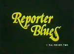 Reporter Blues - image 1