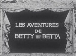 Les Aventures de Betty et Betta