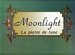 Moonlight - la Pierre de Lune
