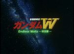 Gundam Wing : Endless Waltz